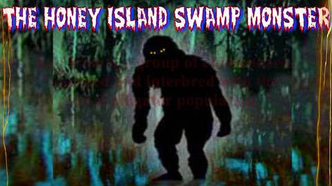 The Honey Island Swamp Monster....What Kind Of Creature Is It?- September 01, 2017