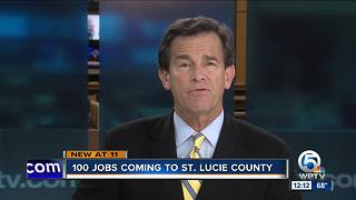 100 jobs coming to St. Lucie County - Video