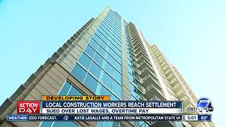 Workers on luxury Denver building win $800K settlement - Video