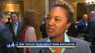 Sen. Taylor talks about bank encounter - Video