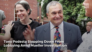 Tony Podesta Stepping Down From Lobbying Amid Mueller Investigation - Video