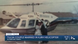 Tulsa couple married in KJRH helicopter 30 years ago
