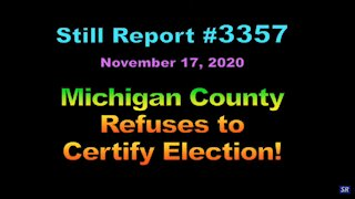 Michigan County Refuses to Certify Election