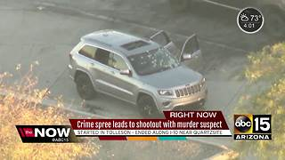 Crime spree leads to shootout with murder suspect - Video