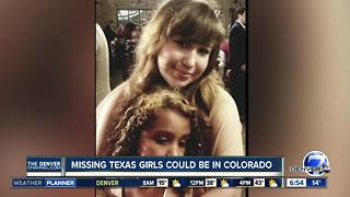 Police: Abducted girls may have been spotted in S. Colorado, N. New Mexico - Video