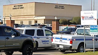 3 Killed In Texas Church Shooting, Including Gunman