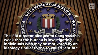 FBI Cracking Down on Antifa - Video