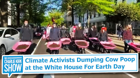 Climate Activists Dumping Cow Poop at the White House For Earth Day