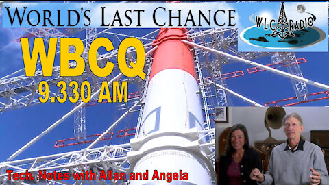 WBCQ 9330 AM Worlds Last Chance Radio - Technical Notes with Allan and Angela Weiner