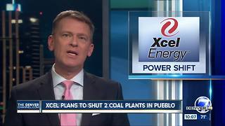 Big Colorado electric utility Xcel Energy may shut 2 coal units early - Video