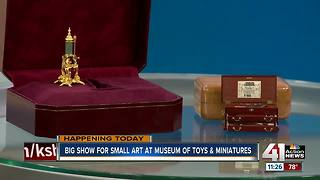 Big show for small art at Museum of Toys and Miniatures - Video