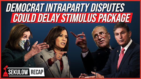 Democrat Intraparty Disputes Could Delay Highly-Anticipated Stimulus Package