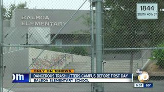 Trash litters Balboa school before the first day - Video