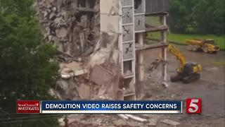 Demolition Video Raises Safety Concerns - Video