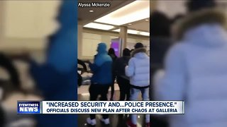 Officials discuss new plan after chaos at Galleria