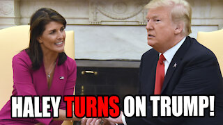 "Nikki Haley TURNS ON TRUMP: ""We Shouldn't Have Followed Him"""