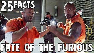 25 Facts About The Fate of the Furious! - Video