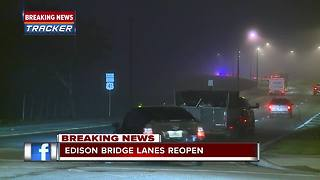 Edison Bridge reopens after report of suspicious person - Video