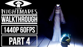 LITTLE NIGHTMARES Gameplay Walkthrough Part 4 No Commentary [1440p 60fps]