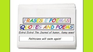 Funny news: Politicians will swim again! [Quotes and Poems]