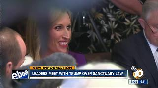 2 San Diego leaders discuss sanctuary laws with Trump