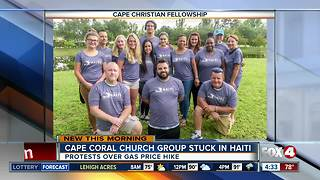Cape Coral Church Group stuck in Haiti during unrest - Video