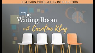 The Waiting Room: Introduction