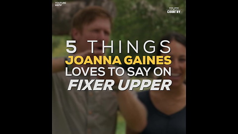 Things Joanna Gaines Loves to Say mgn872C4