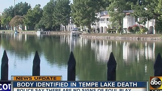 Tempe PD identify man whose body was found in lake - Video
