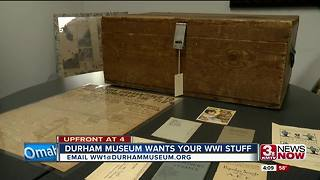 Durham Museum wants World War I stuff - Video