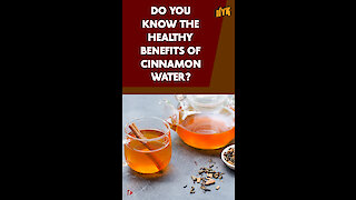 Top 5 Benefits Of Drinking Cinnamon Water