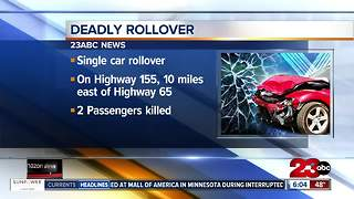 Two people killed in rollover crash on Highway 155 - Video