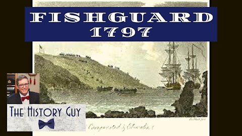 The Last Invasion of Britain, Fishguard 1797