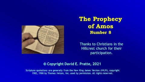 Video Bible Study: Book of Amos - 8