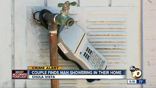 Random man found showering in Chula Vista home - Video