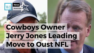 Cowboys Owner Jerry Jones Leading Move to Oust NFL Boss Roger Goodell: Report - Video