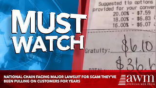 National Chain Facing Major Lawsuit For Scam They've Been Pulling On Customers For Years - Video
