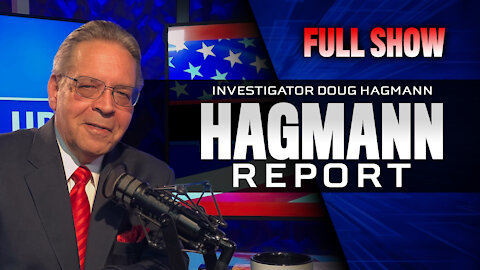 No Law or Order - Richard Proctor on The Hagmann Report | Full Show | 4/14/2021