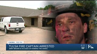 Tulsa Fire Captain arrested, accused of robbing two banks