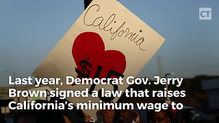 Calif. Hikes Minimum Wage, Reality Strikes Back - Video