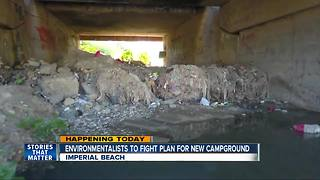 Environmentalists to fight plan for new campground - Video