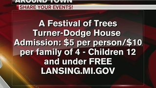 Around Town 12/28/16: Festival of Trees at Turner-Dodge House - Video