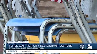 Tense wait for city restaurant owners