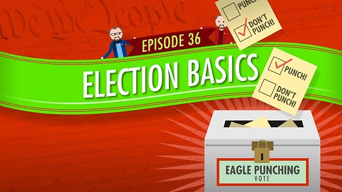 Election Basics: Crash Course Government #36