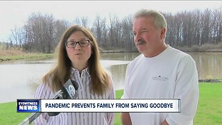 Pandemic keeps family from last goodbye