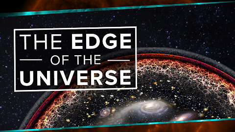 What Happens At The Edge Of The Universe?