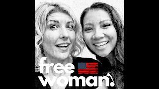 Free Woman Podcast Episode 1