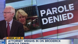 Attorney weighs in on Broderick parole denial - Video