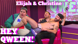 ELIJAH DANIEL & CHRISTINE SYDELKO on HEY QWEEN! With Jonny McGovern!!! - Video