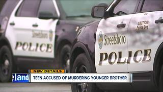 Streetsboro teen accused of murdering younger brother